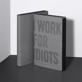 Notitieboek A5 - I Work For Idiots, zacht leer, zwarte tekst